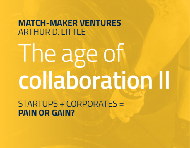 Age of Collaboration II: Startups + Corporates = Pain or Gain?